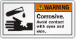 Corrosive Avoid Contact With Eyes Skin Warning Label
