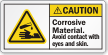 Corrosive Material Avoid Contact With Eyes Skin Label