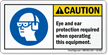 Eye And Ear Protection Required Caution Label