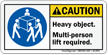 Heavy Object, Multi-Person Lift Required ANSI Label
