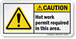 Hot Work Permit Required In This Area Label