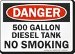500 Gallon Diesel Tank No Smoking Sign