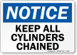 Notice Keep All Cylinders Chained Sign