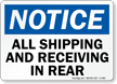 Notice All Shipping and Receiving Sign