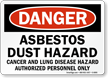 Danger Asbestos Cancer Lung Hazard Sign