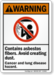 Contain Asbestos Fibers Cancer Hazard ANSI Warning Sign