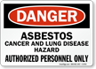 Asbestos Cancer And Lung Disease Hazard Sign