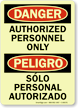 Bilingual Danger Peligro Authorized Personnel Only Sign