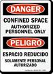 Danger Confined Space Authorized Personnel Sign (Bilingual)