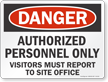 Authorized Personnel Only Danger Sign