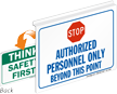 Authorized Personnel Only Safety First Stop Sign