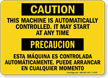 Caution Equipment Automatically Starts Bilingual Sign