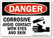 Danger Corrosive Avoid Contact Sign