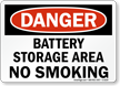 Danger Battery Storage Smoking Sign