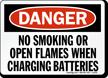 Danger Smoking Flames Charging Batteries Sign