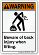 Beware Of Back Injury When Lifting Warning Sign