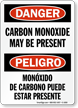 Carbon Monoxide Present Bilingual Danger Sign