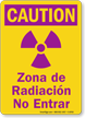 Bilingual Caution Radiation Zone Sign