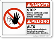 Bilingual Follow Confined Space Entry Procedures Danger Sign