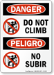 Danger Do Not Climb, Peligro No Subir Sign