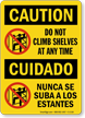 Do Not Climb Shelves Bilingual Caution Sign