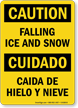 Bilingual Falling Ice And Snow Caution Sign