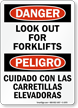 Bilingual OSHA Danger Look Out For Forklifts Sign