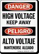 Danger Bilingual High Voltage Keep Away Sign