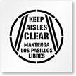 Keep Aisles Clear, Mantenga Los Pasillos Libres Stencil