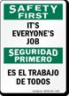 Bilingual It's Everyone's Job Sign
