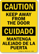 Bilingual Keep Away From The Door Sign