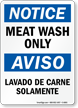 Bilingual Meat Wash Only Sign