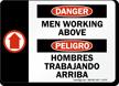 Bilingual Danger Men Working Above Sign