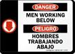 Bilingual Danger Men Working Below Sign