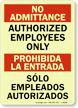 No Admittance Prohibida Entrada Sign