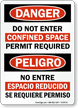 Do Not Enter Confined Space Bilingual Danger Sign