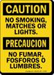 No Smoking, Matches Or Lights Bilingual Sign