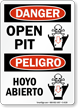 Danger Open Pit, Peligro Hoyo Abierto Sign