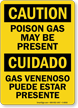 Bilingual Poison Gas May Be Present Gas Sign