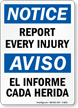 Bilingual Report Every Injury OSHA Notice Sign