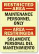 Restricted Area / Area Restringida (Bilingual )Sign