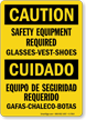 Bilingual Safety Equipment Required Glasses, Vest, Shoes Sign