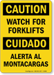 Bilingual Watch For Forklifts/Alerta Al Montacargas Sign