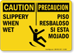 Caution Slippery When Wet Sign Bilingual