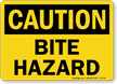 Bite Hazard OSHA Caution Sign