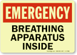 Emergency: Breathing Apparatus Inside