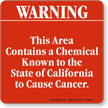 Area Contains Chemical to Cause Cancer Sign