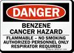 Danger: Benzene Cancer Hazard Flammable Sign