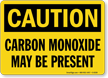 Caution Carbon Monoxide Present Sign