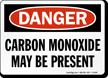 Caution Carbon Monoxide Present Sign